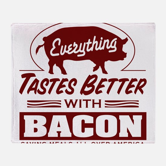 Everythings Better with Bacon Throw Blanket