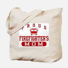 Proud Firefighter's Mom Tote Bag