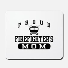 Proud Firefighter's Mom Mousepad
