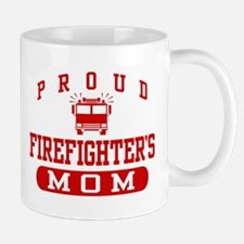 Proud Firefighter's Mom Mug