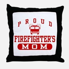 Proud Firefighter's Mom Throw Pillow