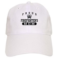 Proud Firefighter's Mom Baseball Cap