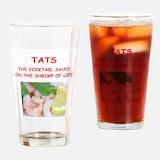 tats Drinking Glass