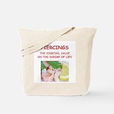piercing Tote Bag