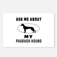 Ask Me About My Pharaoh Hound Postcards (Package o