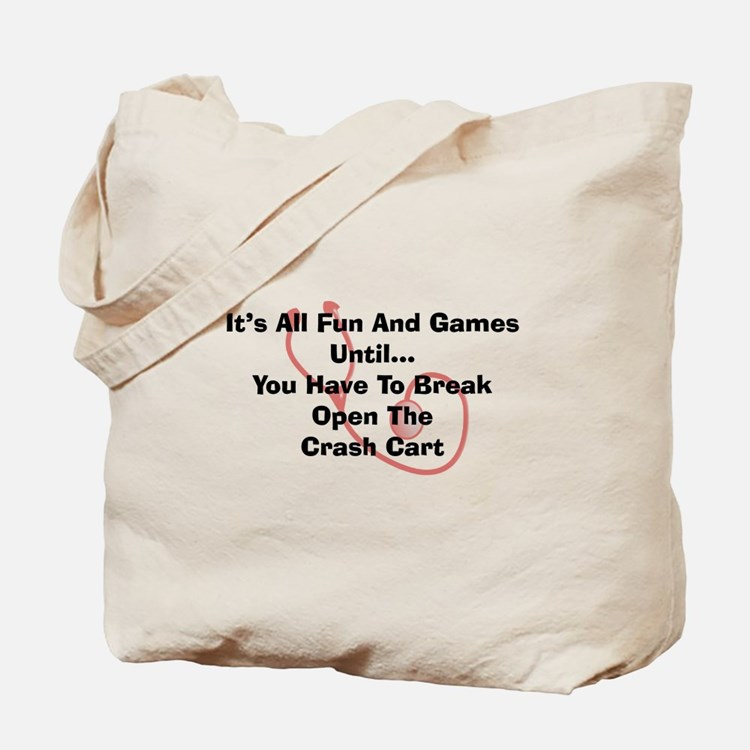 Its all fun and games Tote Bag