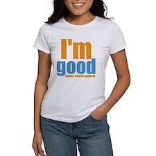 im good T-Shirt