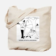 They ALL Have Headaches? Tote Bag