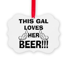 This Gal Loves Her Beer Ornament