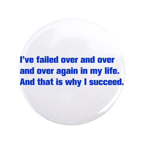 """Ive-failed-akz-blue 3.5"""" Button (100 pack)"""