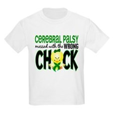 Cerebral Palsy Messed With Wrong Chick T-Shirt