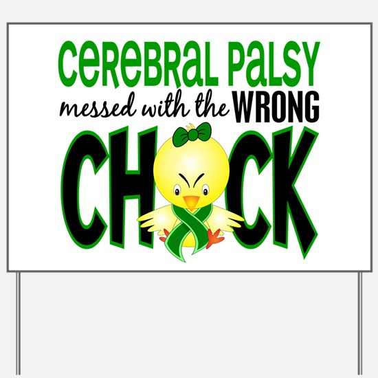 Cerebral Palsy Messed With Wrong Chick Yard Sign
