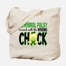 Cerebral Palsy Messed With Wrong Chick Tote Bag