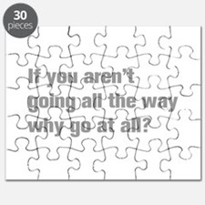 going-all-the-way-akz-gray Puzzle