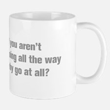going-all-the-way-akz-gray Mugs