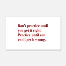 dont-practice-bod-red Car Magnet 20 x 12