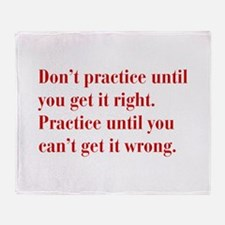 dont-practice-bod-red Throw Blanket