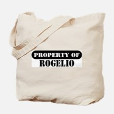 Property of Rogelio Tote Bag