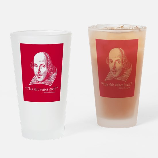 Shakespeare, this shit writes itsel Drinking Glass