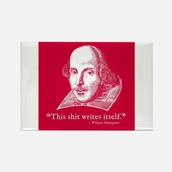Shakespeare, this shit writes itself Magnets