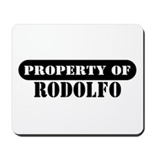 Property of Rodolfo Mousepad
