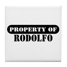 Property of Rodolfo Tile Coaster