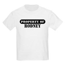 Property of Rodney Kids T-Shirt
