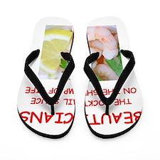 beautrician Flip Flops