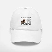 Ask The Kitten With A Mustache A Question Baseball Baseball Cap