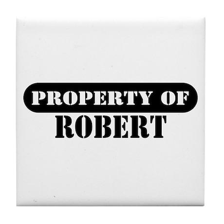 Property of Robert Tile Coaster