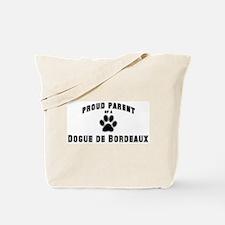 Dogue de Bordeaux: Proud pare Tote Bag