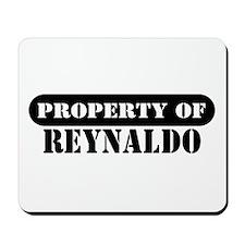 Property of Reynaldo Mousepad