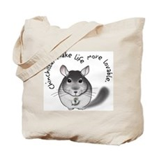 Chinchillas make life more lo Tote Bag