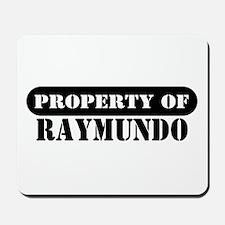 Property of Raymundo Mousepad