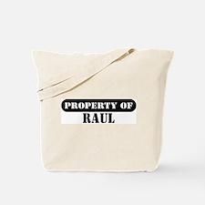 Property of Raul Tote Bag