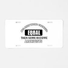 Cool Archivists designs Aluminum License Plate