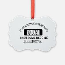 Cool Archivists designs Ornament