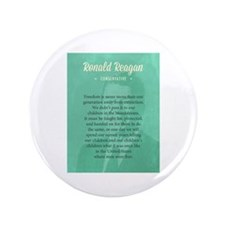 "President Ronald Reagan Quote 3.5"" Button (100 pac"