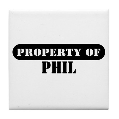 Property of Phil Tile Coaster