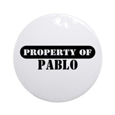 Property of Pablo Ornament (Round)