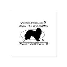 "KOMONDOR mommy designs Square Sticker 3"" x 3"""