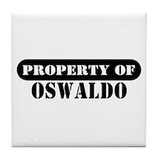 Property of Oswaldo Tile Coaster