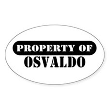 Property of Osvaldo Oval Decal