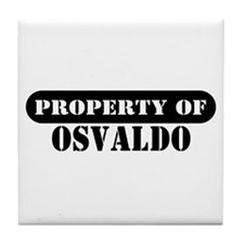 Property of Osvaldo Tile Coaster