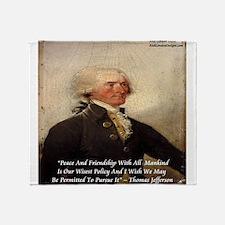 Thomas Jefferson Peace Quote Throw Blanket