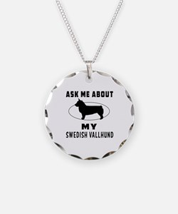 Ask Me About My Swedish Vallhund Necklace