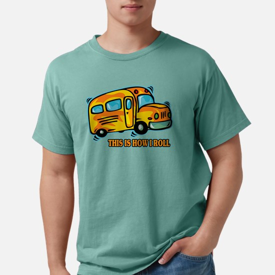 How I Roll School Bus Mens Comfort Colors T-Shirt