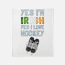 Yes Im Irish, Yes I love Hockey Throw Blanket
