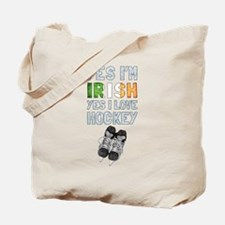 Yes Im Irish, Yes I love Hockey Tote Bag