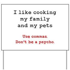 Psycho Grammar Yard Sign